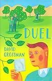 Duel (0747540926) by Grossman, David