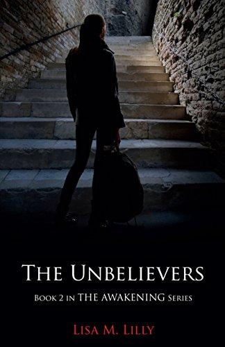 The Unbelievers (The Awakening Series Book 2)