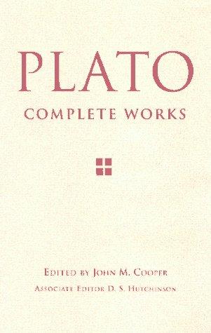Plato: Complete Works, ed. John M. Cooper