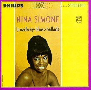 Nina Simone - Broadway Blues Ballads - Zortam Music