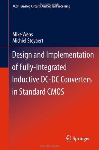 Design and Implementation of Fully-Integrated Inductive DC-DC Converters in Standard CMOS (Analog Circuits and Signal Pr
