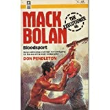 Mack Bolan - Bloodsport (The Executioner 46) (0373610467) by Don Pendleton