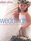 img - for Weddings: The Essential Guide to Organising the Perfect Day book / textbook / text book