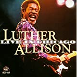 Live In Chicago (2cd) 1999par Luther Allison
