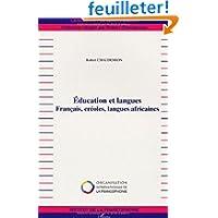 Education et langues : Français, créoles, langues africaines