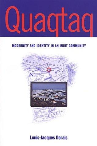 Quaqtaq: Modernity and Identity in an Inuit Community
