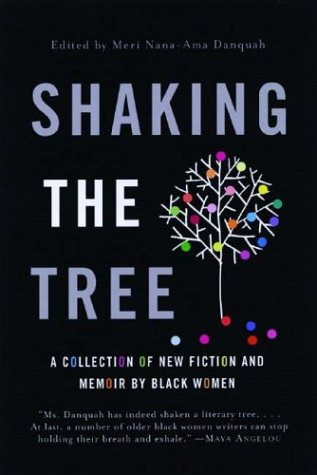 Shaking the Tree: A Collection of New Fiction and Memoir...
