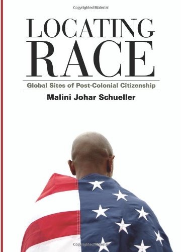 Locating Race: Global Sites of Post-Colonial Citizenship (SUNY Series, Explorations in Postcolonial Studies)