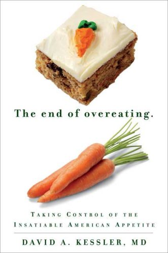 Image for The End of Overeating: Taking Control of the Insatiable American Appetite