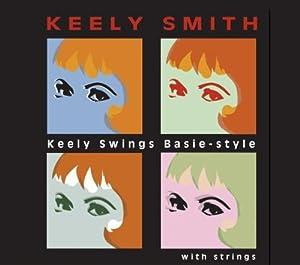 Keely Swings Basie Style With Strings