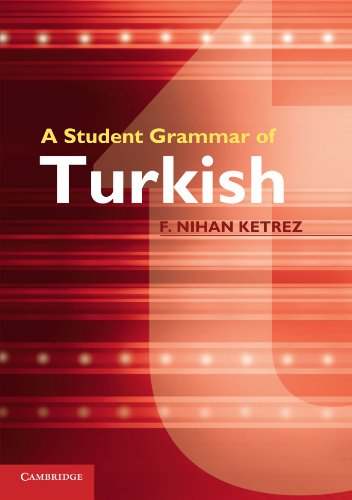 A Student Grammar of Turkish