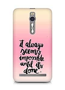 AMEZ it always seems impossible untill its done Back Cover For Asus Zenfone 2