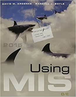 Using MIS Plus MyMISLab With Pearson EText -- Access Card Package (8th Edition)