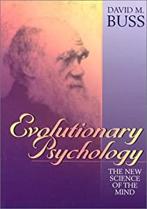 Evolutionary Psychology: The Science of the Mind
