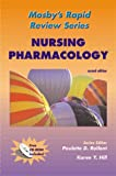 img - for Mosby's Rapid Review Series: Nursing Pharmacology (Book with CD-ROM for Windows & Macintosh) book / textbook / text book