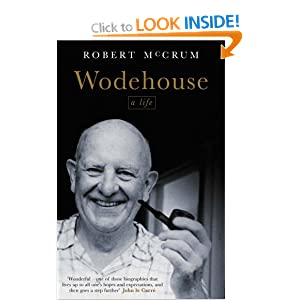 P.G. Wodehouse - A Life by Robert McCrum Audiobook