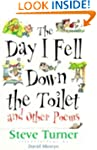 The Day I Fell Down the Toilet and Ot...