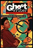 DISASTER ON WHEELS (Ghostwriter: Camp at Your Own Risk #2) (0553482483) by Butcher, Nancy