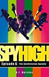 Annihilation Agenda (Spy High Series One)