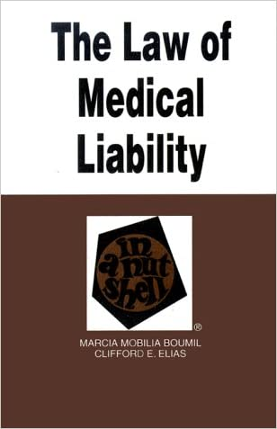 The Law of Medical Liability in a Nutshell (Nutshell Series)