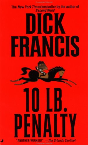 10 Lb. Penalty, DICK FRANCIS
