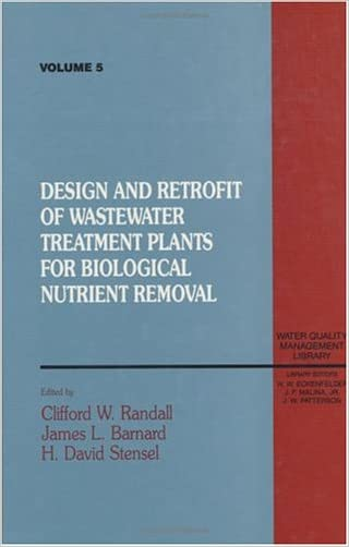 Design and Retrofit of Wastewater Treatment Plants for Biological Nutritient Removal, Volume V