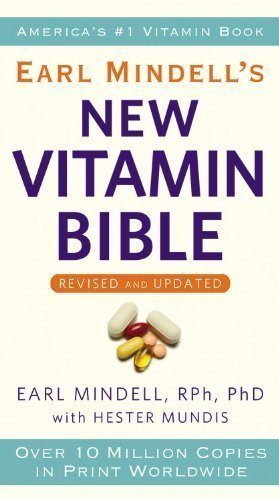 Earl Mindell'S New Vitamin Bible By Earl Mindell (Feb 1 2011)