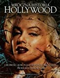 img - for Mroczna historia Hollywood book / textbook / text book
