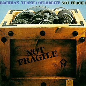 Original album cover of Not Fragile by Bto