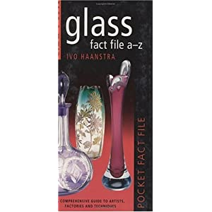 Miller's: Glass Fact File A-Z: Pocket Fact File (Pocket Facts) Ivo Haanstra