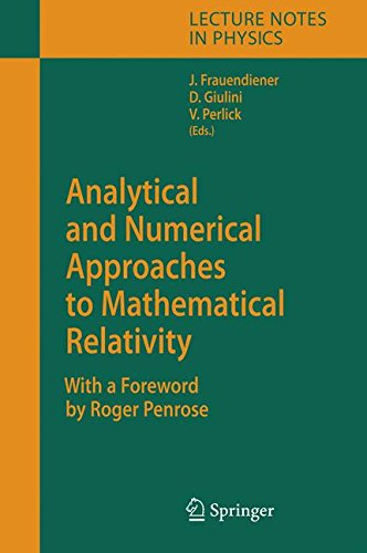 Analytical and Numerical Approaches to Mathematical Relativity (Lecture Notes in Physics) (Tapa Dura)