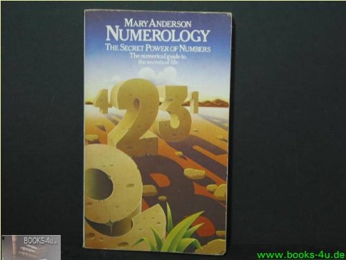 Numerology - Secret Power Of Numbers - Numerical Guide To The Secrets Of Life