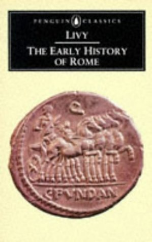 The Early History of Rome: ), Titus Livy