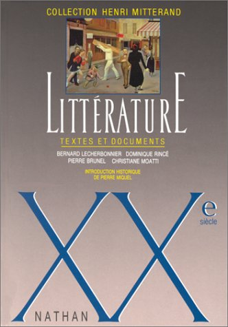 Litterature: Textes Et Documents: Xxe Siecle (French Edition)