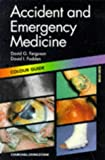 img - for Accident and Emergency Medicine: Colour Guide, 2e (Colour Guides) book / textbook / text book