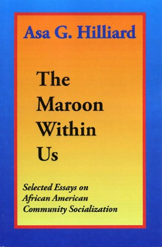The Maroon Within Us: Selected Essays on African American...