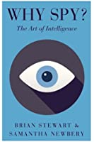 Why Spy? The Art of Intelligence