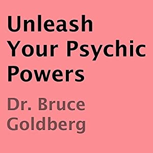 Unleash Your Psychic Powers Audiobook