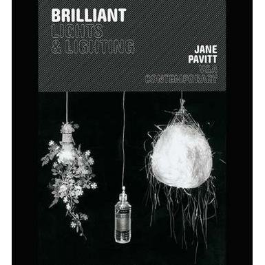 V&A Contemporary: Brilliant: Lights and Lighting