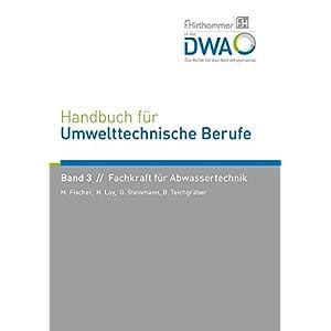 Handbuch für Umwelttechnische Berufe / Handbuch für Umwelttechnische Berufe Band 3 Fachk