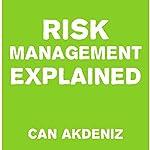 Risk Management Explained | Can Akdeniz