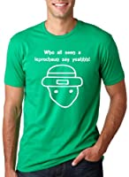 Who All Seen a Leprechaun Sketch T-Shirt Funny Viral Internet Meme Shirt