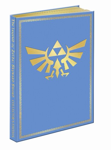 Legend of Zelda: Skyward Sword: Collector's Edition (Prima Official Game Guides)