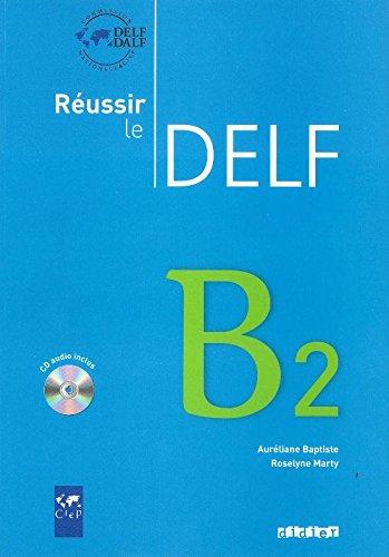 Réussir le DELF, B2