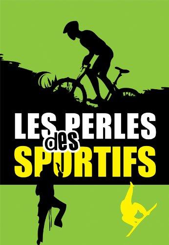Couverture du livre Les perles des sportifs