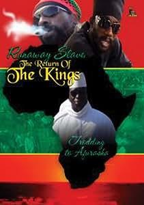 Runaway Slave:the Return Of The Kings