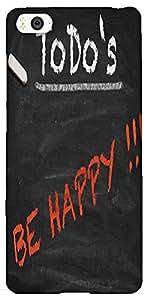 Snoogg ToDo Happy graphic 2803 Hard Back Case Cover Shield For Xiaomi Mi4i / Mi4I