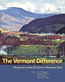 img - for The Vermont Difference: Perspectives from the Green Mountain State book / textbook / text book