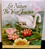 Let Nature Be Your Teacher (Dimensional Pop-Up Scene) (0840769636) by Moseley, Keith