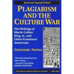 Plagiarism and the Culture War: The Writings of Martin Luther King, Jr, and Other Prominent Americans